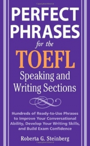 Perfect Phrases for the TOEFL Speaking and writing